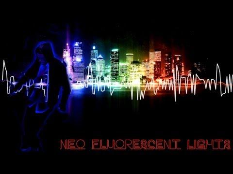 Neo Fluorescent Lights