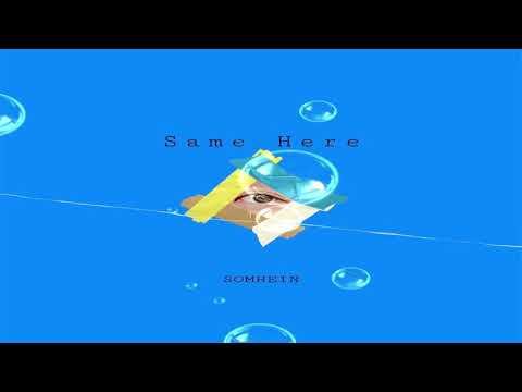 Somhein Secomd Single album 'SAME HERE'