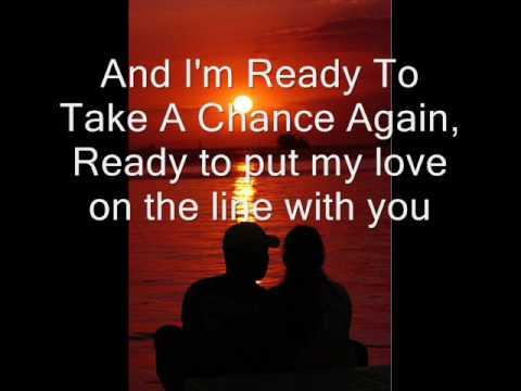 Ready to take a chance again Barry Manilow lyrics