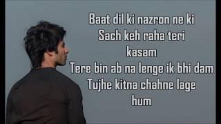 Tujhe Kitna Chahne Lage Lyrics | Kabir Singh | Arijit Singh | Mithoon | Shahid, Kiara |