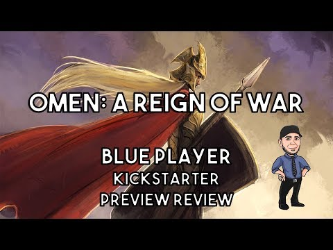 Omen: A Reign of War - Blue Player Preview Review!