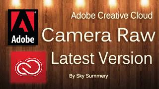 How to download and Install Adobe Camera Raw Plugin 9.1.1 For Photoshop CC and Cs6 in Windows