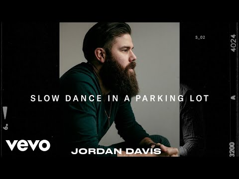 Jordan Davis - Slow Dance In A Parking Lot