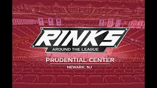 RINKS AROUND THE LEAGUE | Prudential Center