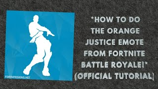 How To Do The Orange Justice Dance Tutorial Free Online Videos