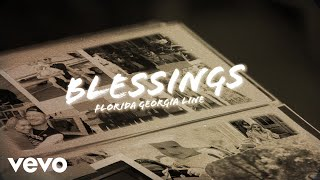 Florida Georgia Line   Blessings (Lyric Video)