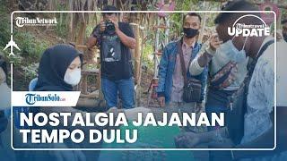 TRIBUN TRAVEL UPDATE: Nostalgia Jajanan Tempo Dulu di Pasar Ciplukan Mojogedang Karanganyar