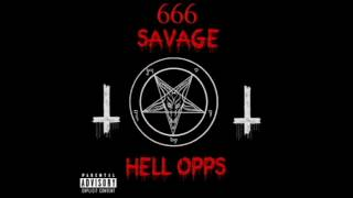 666 Savage - Hell Opps (Official Audio)