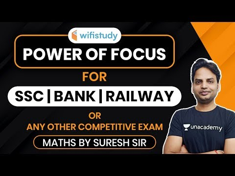 SSC, Bank, Railway & All Competitive Exams | Power of Focus Maths by Suresh Sir