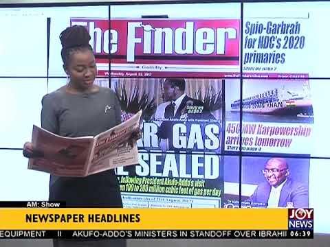 AM Show Newspaper Headlines on JoyNews (23-8-17)