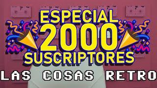 🎉 ESPECIAL 2000 SUSCRIPTORES 🥳