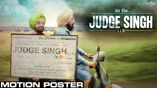 Judge Singh LLB - Motion Poster - Ravinder Grewal - BN Sharma l New Punjabi Movies 2015