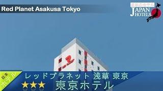 RedPlanetAsakusaTokyo-TokyoHotels,Japan