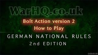 Bolt Action Version 2  - How to Play - German National Rules 2nd Edition