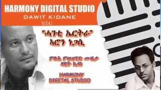 """New Eritrean Music Aron Negassi """"Hanti Eritrea"""" ሓንቲ ኤርትራ"""" 2014"""