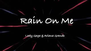 Lady Gaga, Ariana Grande - Rain On Me (Clean - Lyrics)