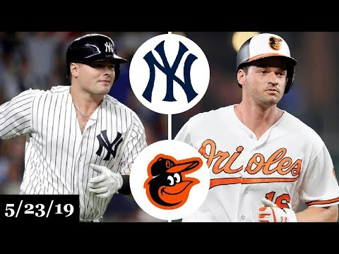 New York Yankees vs Baltimore Orioles - Full Game Highlights | May 23, 2019 | 2019 MLB Season