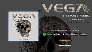 "Vega - ""Last Man Standing"" (Official Audio)"