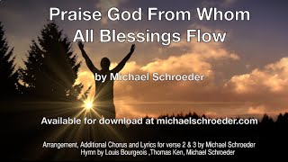MIchael Schroeder - Praise God from whom all blessings flow