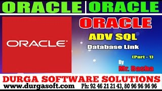 Oracle Tutorial    online training   Adv Sql   Database Link Part - 1 by basha