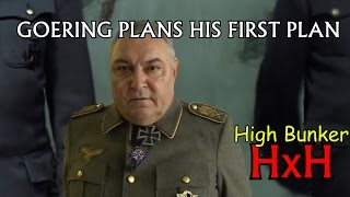 Goering Plans His First Plan