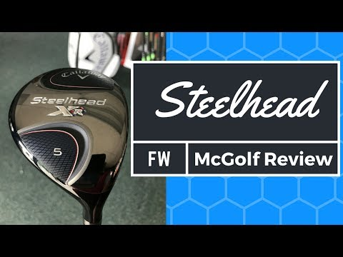 Golf Club Review: Callaway Steelhead Fairway