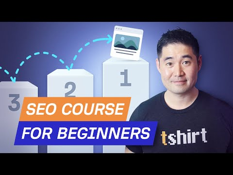 Complete SEO Course for Beginners: Learn to Rank #1 in Google