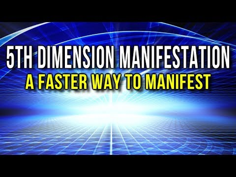 Understanding 5th DIMENSION MANIFESTATION + One POWERFUL Technique That Will CHANGE YOUR LIFE!