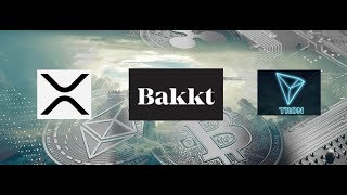 XRP King of Coins: XRP and Tron Most Popular Coins To Be Added To Bakkt?