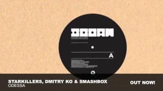 Starkillers, Dmitry Ko and SmashBOX - Odessa (Original Mix)