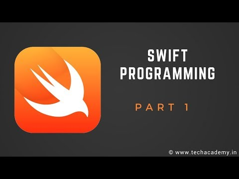 Swift Programming Tutorial  |  PART 1