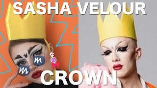MAKING SASHA VELOUR'S CROWN - Quick DIY!