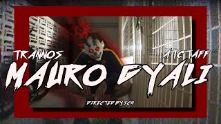 TRANNOS Feat ATC Taff - MAURO GYALI (Official Music Video)