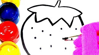 Glitter Strawberry coloring and drawing for Kids, Toddlers / Learn colors / Children's Art