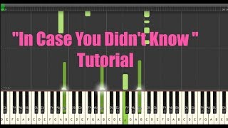 """Video thumbnail of """"Brett Young- In Case You Didn't Know (Piano Tutorial) w/Sheet Music"""""""