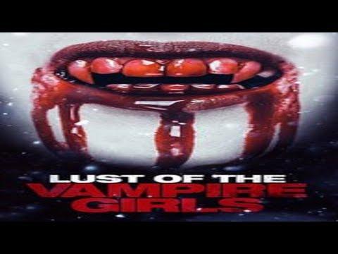 Lust of the Vampire Girls (2017) - Official Trailer