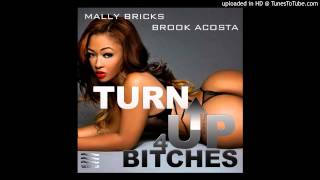 Trinidad James - Def Jam Remix feat.Brook Acosta & Mally Bricks (Turn Up For Bitches)