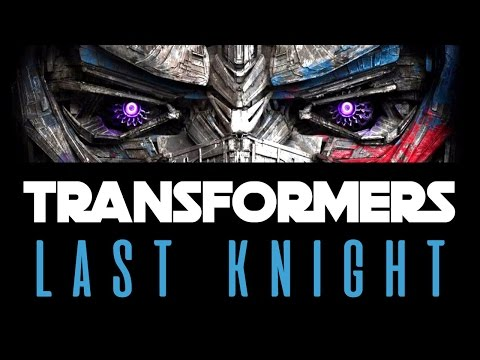 NEW DOCUMENTARY: Transformers The Last Knight Documentary