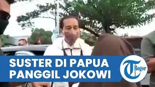 Detik-detik Presiden Jokowi Hentikan Kenderaan untuk Bertemu Suster di Jayapura, Berteriak Histeris