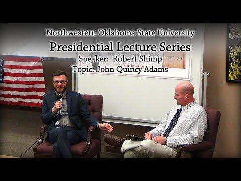 2017 Presidential Lecture Series: Robert Shimp on Adams