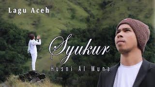 lirik-lagu-husni-al-muna-syukur