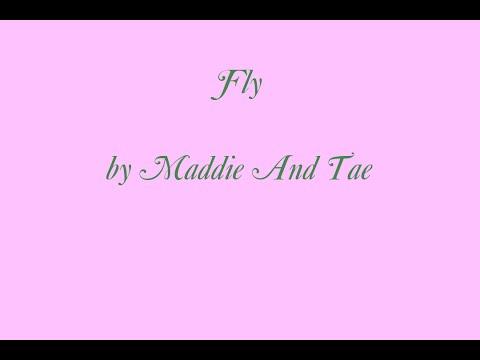 Maddie and Tae   Fly Lyrics