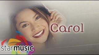 Carol Banawa (Carol) | Non-Stop Songs