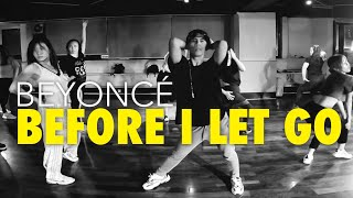 Beyonce   Before I Let Go (Homecoming Live Bonus Track )  BRYAN TAGUILID Choreography
