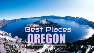 Top 10 Best Places To Visit In Oregon