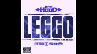 Ace Hood - Leggo (Slowed & Chopped)