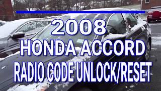 2008 Honda Accord Radio Code Unlock and Reset. Step by Step