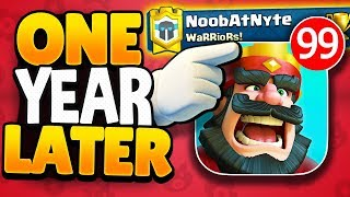 OVER A YEAR since I opened this CLASH ROYALE ACCOUNT!?