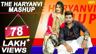 The Haryanvi Mashup 2018 | Sheenam, Divya | Sky Kohli | THM | DJ Song 2018 | New Haryanvi Songs 2019