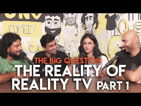 SnG: The Reality of Reality TV feat. Priya Malik | The Big Question S2 Ep09 Part 1